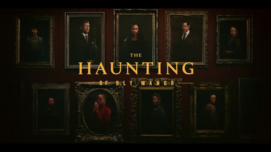 "Frightening but Tender, ""The Haunting of Bly Manor"""